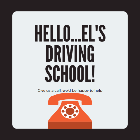 give EL's driving school a call
